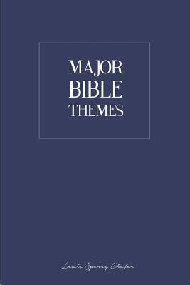 major themes book of job major bible themes book by lewis sperry chafer