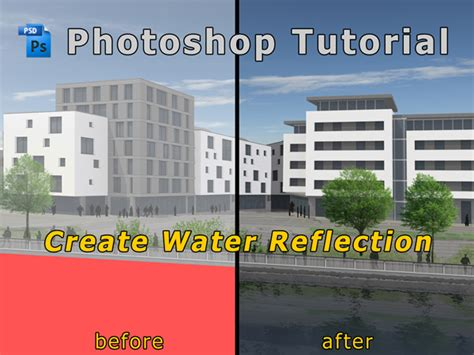 tutorial illustrator architecture photoshop tutorial create water reflection for