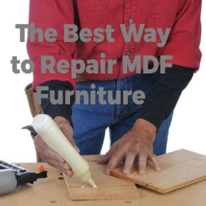 The Best Way To Repair Mdf Furniture Scrapality