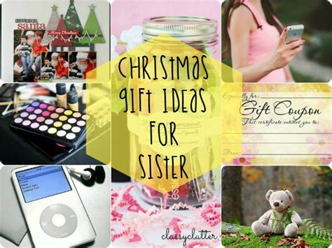 christmas gift ideas for sister christmas celebration