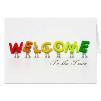 Welcome To The Team Card Template by Welcome To Our Team Quotes Quotesgram
