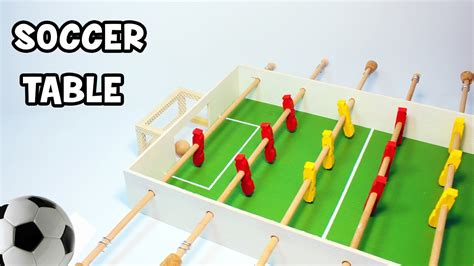 How To Make A Table Football Out Of Paper - how to make a table football soccer table foosbal
