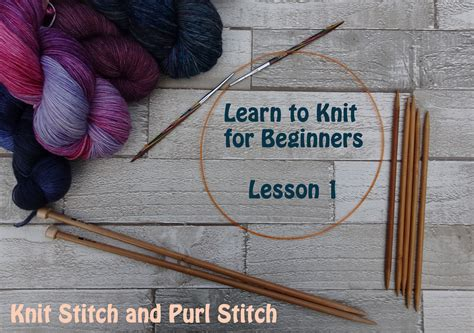 how to knit purl stitch for beginners learn to knit for beginners lesson 1 how to knit and