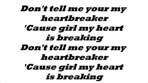 justin bieber lyrics for heartbreaker justin bieber heartbreaker lyrics youtube