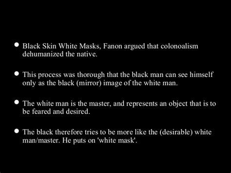 themes of black skin white masks postcolonialism in black skin white mask