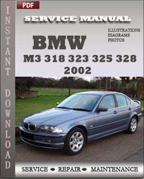 car repair manuals download 2002 bmw 3 series lane departure warning bmw 3 series m3 323 325 328 330 2002 service manual download servicerepairmanualdownload com