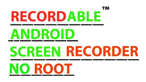 android screen recorder no root recordable android screen recorder no root demo