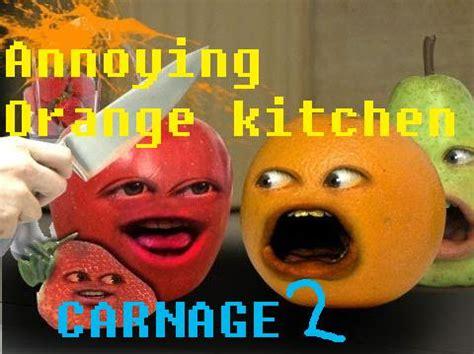 annoying orange kitchen carnage 2 annoying orange fanon