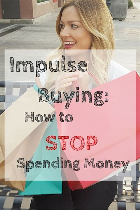 Tips To Stop Impulse Buying by Impulse Buying How To Stop Spending Money Save Your