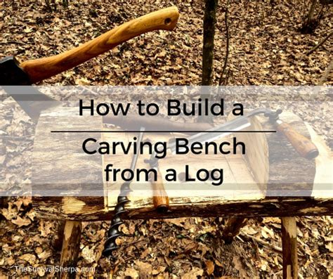 how to build a sex bench how to build a carving bench from a log rope vise plans