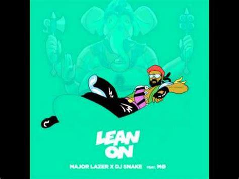 Download Mp3 Dj Lean On | major lazer dj snake lean on ft m 216 mp3 free download