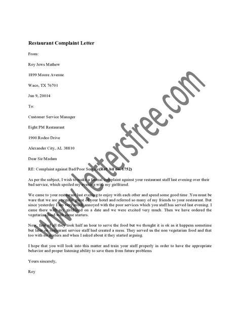 Poor Service At Restaurant Complaint Letter A Restaurant Complaint Letter Is Usually Sent By A Frustrated Customer Of The Restaurant Who