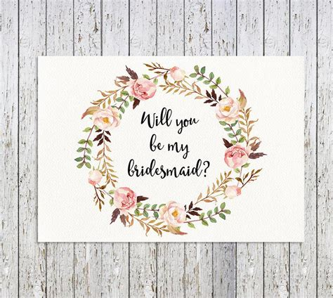 Will You Be My Flower Card Template by Will You Be My Bridesmaid Floral Printable Bridesmaid