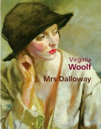mrs dalloway stream of consciousness to explore the characters in mrs
