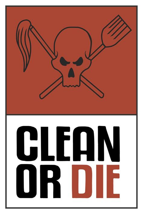 Or Poster Clean Or Die Poster From Archer Prints