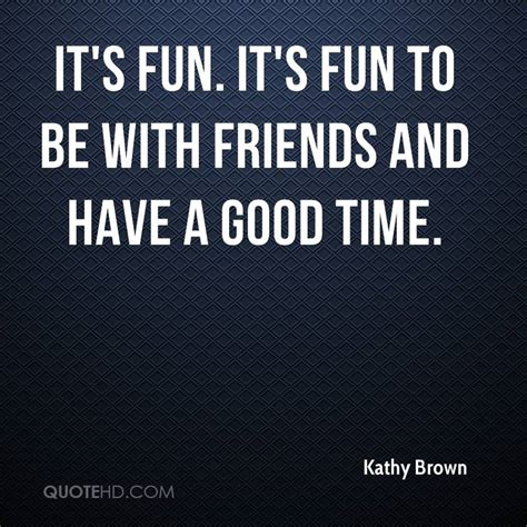 kathy brown quotes quotehd