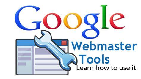 webmaster tools tutorial webmaster tools webmaster tools tutorial learn google