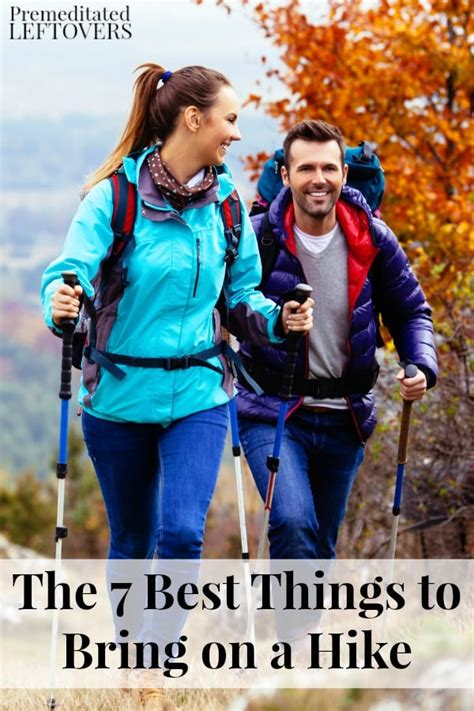 7 Things To Bring Cing by The 7 Best Things To Bring On A Hike