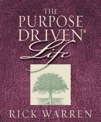 the purpose driven life purpose driven life