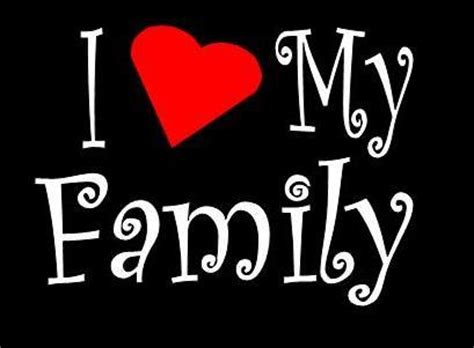 imagenes i love my family i love my family more than sayings