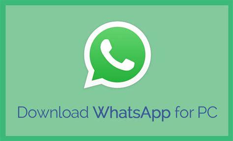 whatsapp free tutorial whatsapp for pc laptop download windows 10 8 8 1