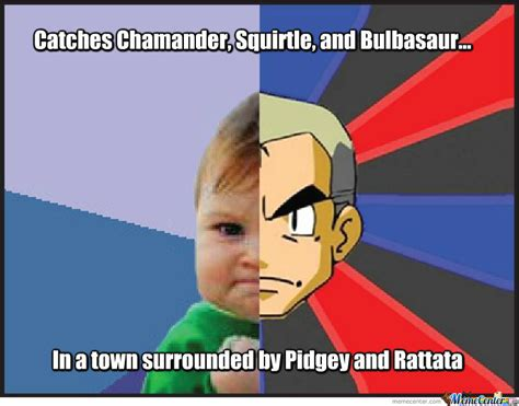 Oak Meme - pics for gt pokemon memes professor oak
