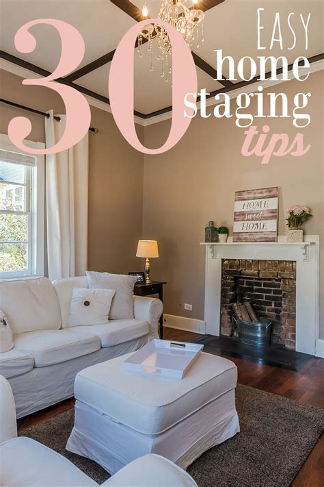 easy home staging tips  sell  house fast