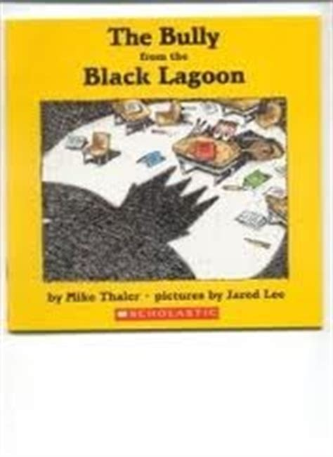 the book report from the black lagoon reading level the bully from the black lagoon black lagoon 13 by