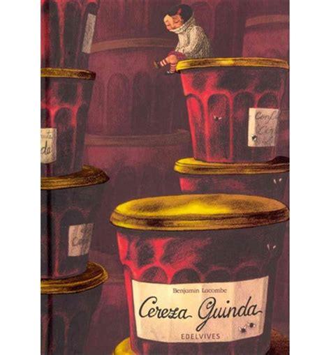 cereza guinda cherry cereza guinda cherry cherry benjamin lacombe 9788426386595