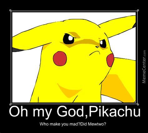 Pikachu Memes - mad pikachu by dusanivanovicmemecenter meme center