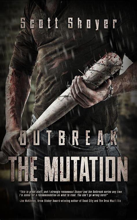 outbreak the mutation severedpress