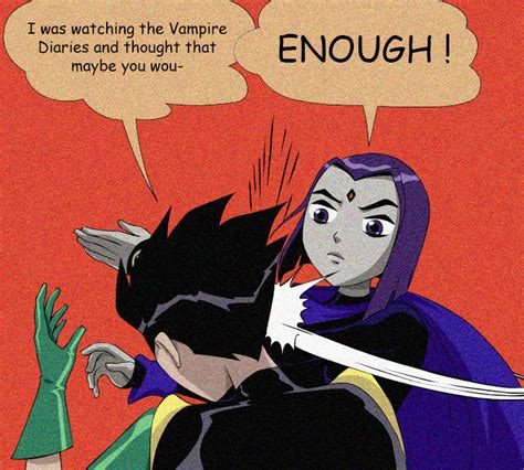 Batman Robin Memes - raven slapping robin my parents are dead batman
