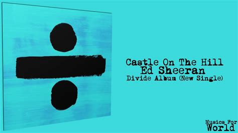 download mp3 ed sheeran castle on the hill save download castle on the hill youtube mp3 6 48 mb