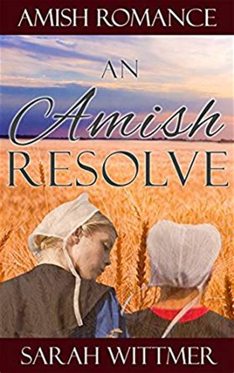 the amish and garden amish outcasts books amish an amish resolve the miller series