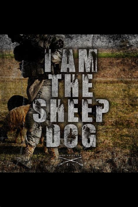 Dave Grossman Also Search For I Am The Sheepdog Quote From Lt Col Dave Grossman