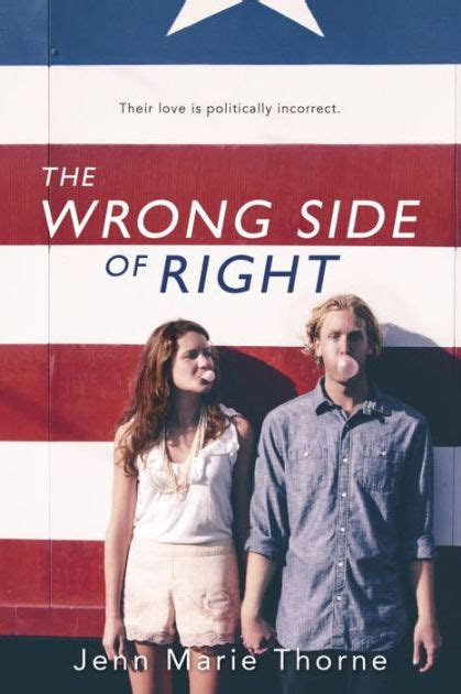 libro the wrong side of the wrong side of right by jenn marie thorne hardcover barnes noble 174