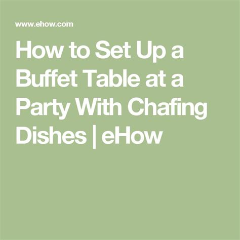 how to set a buffet table with chafing dishes best 25 chafing dishes ideas on rustic