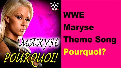 theme song quiz for wwe wwe maryse theme song pourquoi youtube