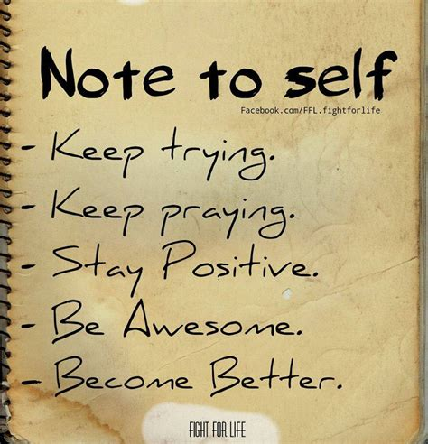 note to self affirmations to books note to self keep trying keep praying stay positive be