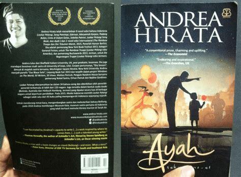 Ayah By Andrea Hirata By Mall Buku resensi buku novel ayah andrea hirata kisah cinta