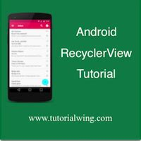 staggered layout manager android android recyclerview layoutmanagers tutorial tutorialwing