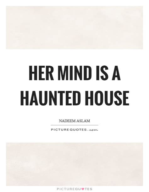 haunted house quotes haunted quotes haunted sayings haunted picture quotes