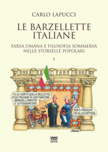 credenze popolari italiane le barzellette italiane farsa umana e filosofica sommersa