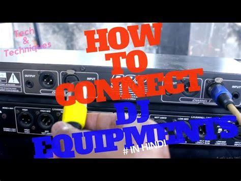 connect dj equipments   wiring dj setup