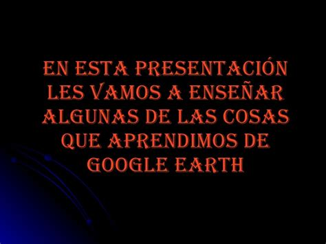 google imagenes para que sirve para que sirve google earth