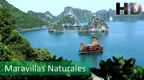 imagenes de maravillas naturales las siete maravillas naturales del mundo hd youtube