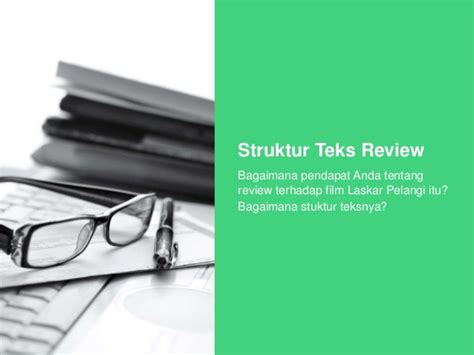 contoh teks ulasan film laskar pelangi lengkap membuat teks review