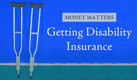 Money Matters: Getting Disability Insurance ? CaryCitizen