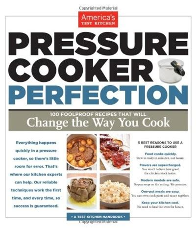 essential cooker recipes 103 fuss free cooker meals everyone will books pressure cooker perfection 100 foolproof recipes that