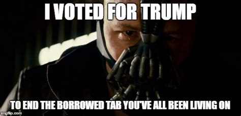 I Voted Meme - image tagged in bane election election 2016 donald trump